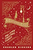 A Christmas Carol and Other Christmas Stories (Barnes & Noble Leatherbound Classic Collection)
