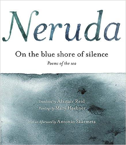 a la Orilla Azul del Silencio: Poemas Frente Al Mar (Bilingual)