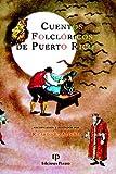 Cuentos Folclóricos de Puerto Rico
