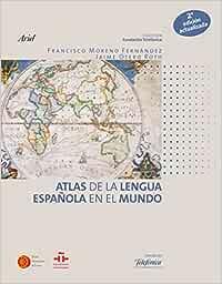 Atlas de la lengua española en el mundo Colección Fundación Telefónica: Amazon.es: Telefónica, Fundación: Libros