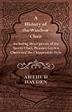 img - for A History of the Windsor Chair - Including Descriptions of the Tavern Chair, Pleasure Garden Chairs and the Chippendale Style by Arthur Hayden (2012-01-18) book / textbook / text book