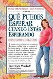 Que Puedes Esperar Cuando Se Esta Esperando, Heidi Murkoff and Sharon Mazel, 0761157387