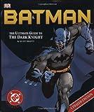 Batman Ultimate Guide To The Dark Knight