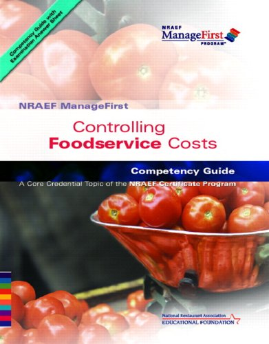 Controlling Foodservice Costs: Competency Guide