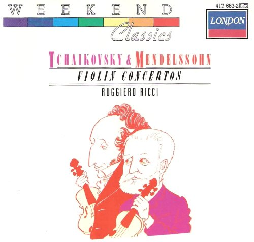 Tchaikovsky: Violin Concerto in D Major, Op. 35 /  Mendelssohn: Violin Concerto in E Minor, Op. 64 / Ruggiero Ricci (London)