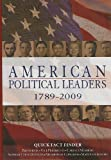 American Political Leaders, 1789-2009, , 160426537X