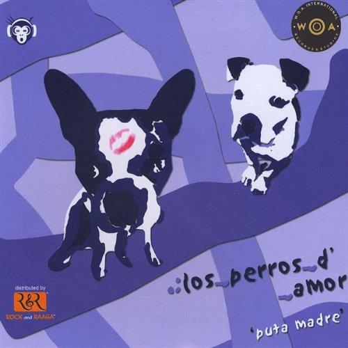 Los Perros D' Amor-Puta Madre
