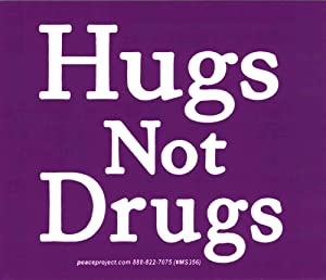 """Peace Resource Project Hugs Not Drugs - Small Bumper Sticker or Laptop Decal (3.5"""" X 3"""")"""