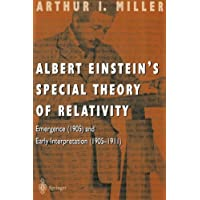 Albert Einstein's Special Theory of Relativity: Emergence (1905) and Early Interpretation (1905–1911)