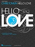 Chris Tomlin Hello Love (Easy Piano) (Easy Piano (Hal Leonard))