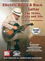 Electric Blues And Rock - The 1930S, 40'S & 50'S (Stefan Grossman'S Guitar Workshop Audio)