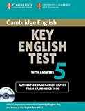 Cambridge Key English Test 5 Self Study Pack (Student's Book with answers and Audio CD): Official Examination Papers from University of Cambridge ESOL Examinations