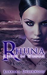 Science: Fiction: Rhuna, Keeper of Wisdom (Rhuna Fantasy Book 1)