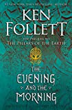 Books : The Evening and the Morning (Kingsbridge)