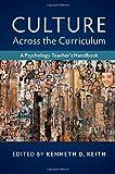 Culture across the Curriculum: A Psychology Teacher's Handbook (Culture and Psychology)