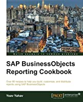 SAP BusinessObjects Reporting Cookbook Front Cover
