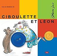 Ciboulette et Léon par Catherine Louis