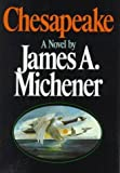 Chesapeake, James A. Michener, 0394503120