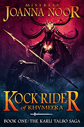Kock Rider of Khymeera: An Epic Fantasy Erotic Novel (The ...