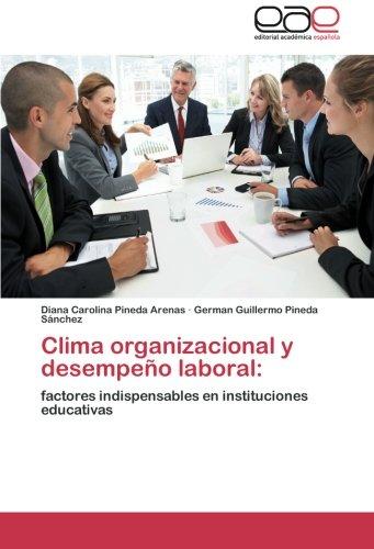 Descargar Libro Clima Organizacional Y Desempeno Laboral Pineda Arenas Diana Carolina