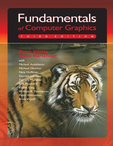Download By Peter Shirley, Steve Marschner: Fundamentals of Computer Graphics Third (3rd) Edition ebook