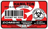 Hamilton Zombie Hunting Permit Sticker Size: 4.95x2.95 Inch (12.5x7.5cm) Cut Decal outbreak response team Canada