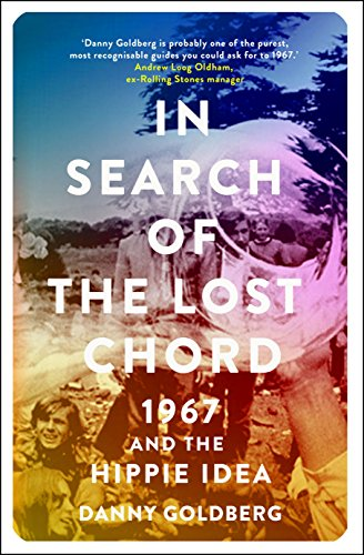 Download for free In Search of the Lost Chord: 1967 and the Hippie Idea