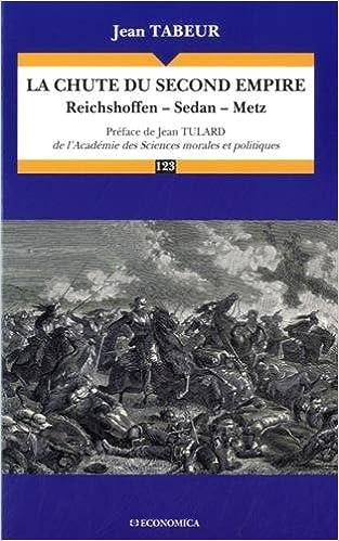 Livres gratuits Chute du Second Empire - Reichshoffen, Sedan, Metz (la) epub pdf