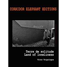 Terre de solitude: land of loneliness (Art Pocket)