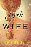 The 19th Wife: A Novel