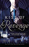 Kiss of Revenge: A Novel (The Kiss Trilogy)