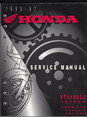 1995-97 Honda Service Manual: VT1100C2 Shadow American Classic (Vt1100c2 Shadow)