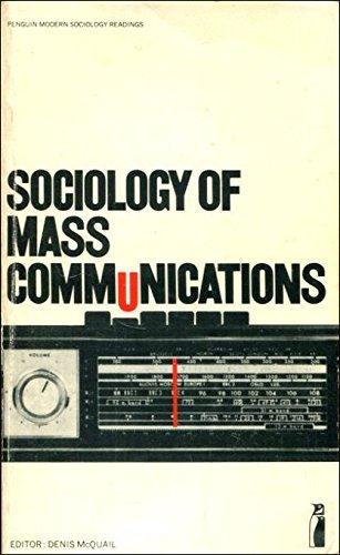 Sociology of Mass Communication (Penguin modern sociology readings)