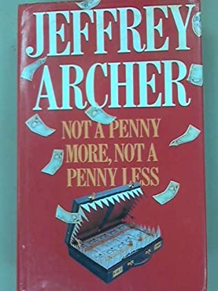 book cover of Not A Penny More, Not A Penny Less