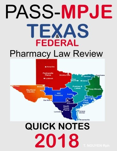 PASS-MPJE: Texas & Federal Pharmacy Law Review Quick Notes