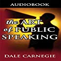 The Art of Public Speaking Audiobook by Dale Carnegie Narrated by Jason McCoy