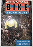 Mountain Bike Techniques, Dennis Coello, 1558211934