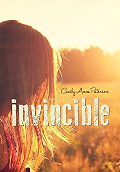 Invincible (Invisible Book 2) by [Paterson, Cecily Anne]