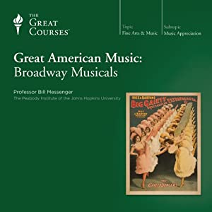 Great American Music: Broadway Musicals Lecture