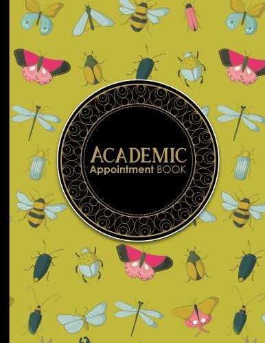 Download Academic Appointment Book: 4 Columns Appointment Journal, Appointment Scheduler Calendar, Daily Planner Appointment Book, Cute Insects & Bugs Cover (Volume 46) pdf