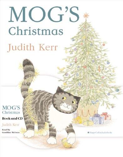 Mog's Christmas (Book & CD): Judith Kerr, Geraldine McEwan ...