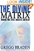 #9: The Divine Matrix: Bridging Time, Space, Miracles, and Belief