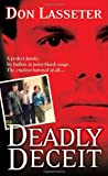 Deadly Deceit, Don Lasseter and Ronald E. Bowers, 0786020342