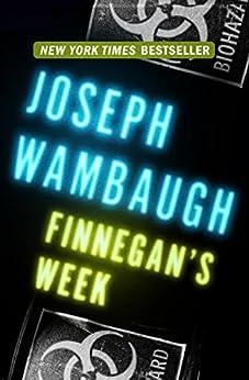 Finnegan's Week by [Wambaugh, Joseph]