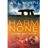 Harm None (A Davies & West Mystery Book 1)