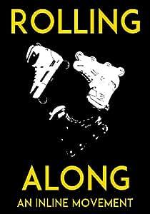 Rolling Along: An Inline Movement