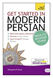 Get Started in Modern Persian. Narguess Farzad (Teach Yourself Book & CD)