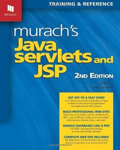 Murach's Java Servlets and JSP, 2nd Edition by Andrea Steelman, Joel Murach 2nd (second) edition [Paperback(2008)] by Mike Murach & Associates