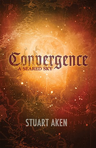 Book: Convergence (A Seared Sky Book 3) by Stuart Aken