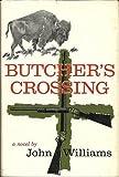butchers crossing - Butcher's Crossing - A Novel